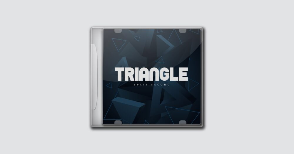 Triangle – Split Second