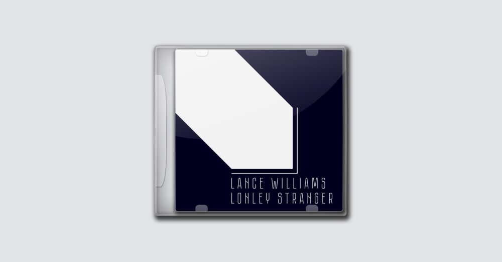 Lance Williams – Lonley Stranger