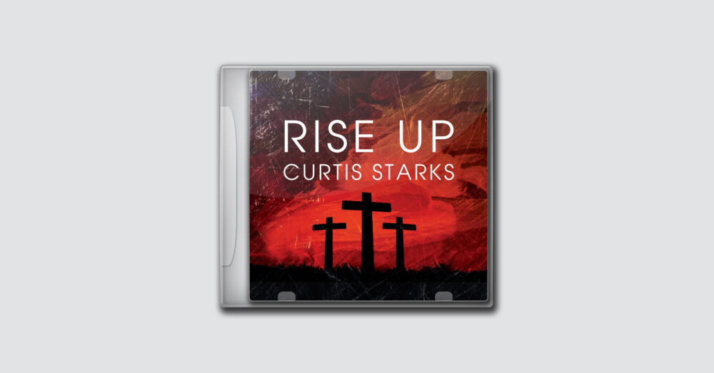 Curtis Starks – Rise Up