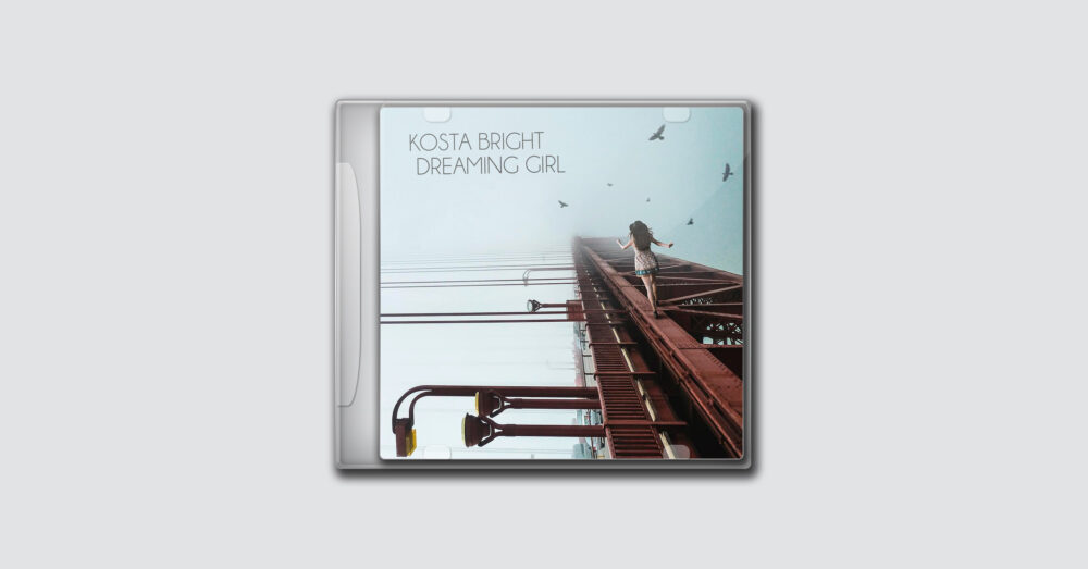 Kosta Bright – Dreaming Girl