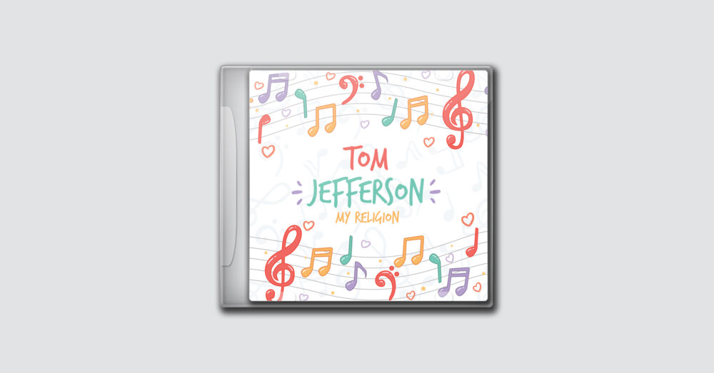 Tom Jefferson – My Religion