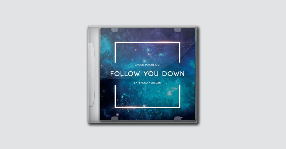 Jason Magnetic – Follow You Down