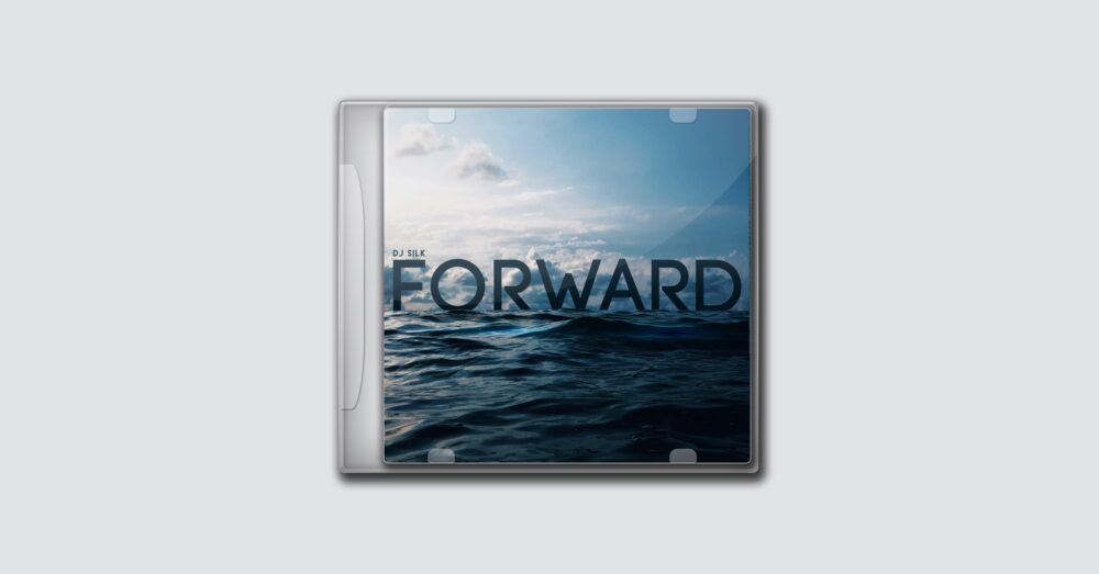 DJ Silk – Forward