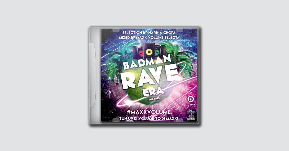 Maxx Volume – Badman Rave Era