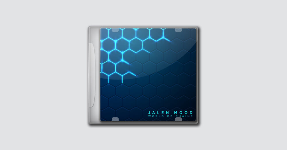 DJ Jalen Mood – World of Chains